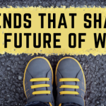 Trends that Shape the Future of Work