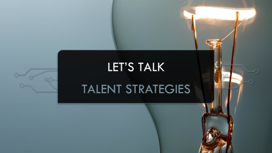 ELE Events | Let's Talk Talent Strategies